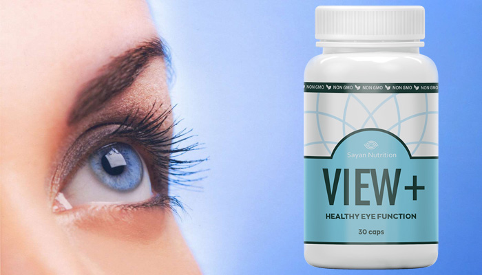 View + pentru vedere: produsul din noua generație la 100% eficient și protejează vederea