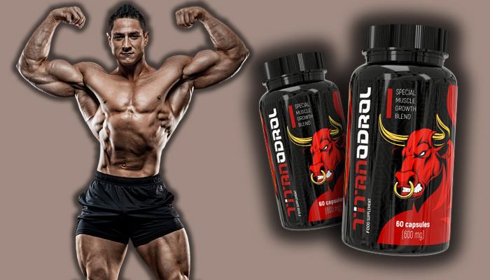 Titanodrol pentru a mări masa musculară: eliberați-vă testosteronul și simțiți creșterea extremă a masei musculare